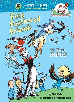 Fine Feathered Friends By Rabe, Tish/ Ruiz, Aristides (ILT)